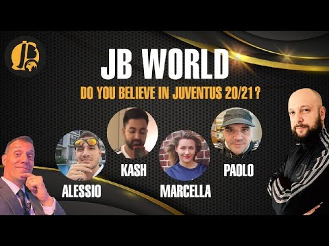 DO YOU BELEVE IN JUVENTUS 2020/21?    JB WORLD