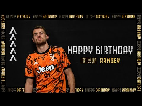 ?? HAPPY BIRTHDAY, AARON RAMSEY! | JUVENTUS